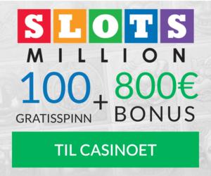 100 gratisspinn og 800 euro hos Slotsmillion i dag